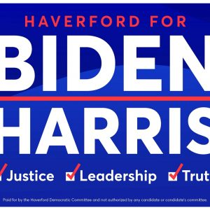 Haverford for Biden/Harris yard sign
